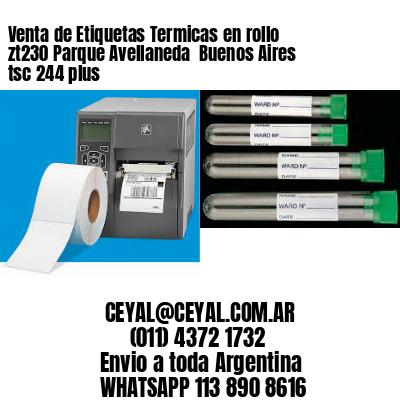 Venta de Etiquetas Termicas en rollo zt230 Parque Avellaneda  Buenos Aires tsc 244 plus