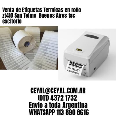 Venta de Etiquetas Termicas en rollo zt410 San Telmo  Buenos Aires tsc escitorio