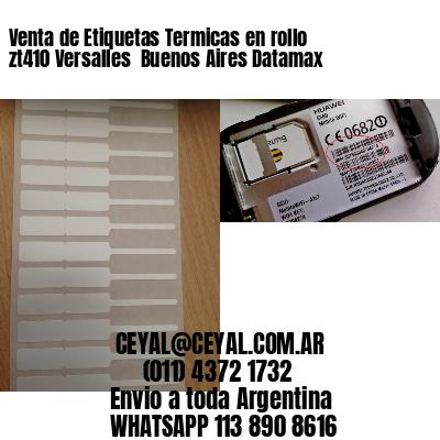 Venta de Etiquetas Termicas en rollo zt410 Versalles  Buenos Aires Datamax
