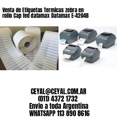 Venta de Etiquetas Termicas zebra en rollo Cap fed datamax Datamax E-4204B