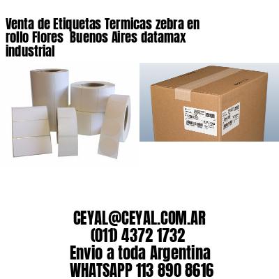 Venta de Etiquetas Termicas zebra en rollo Flores  Buenos Aires datamax industrial