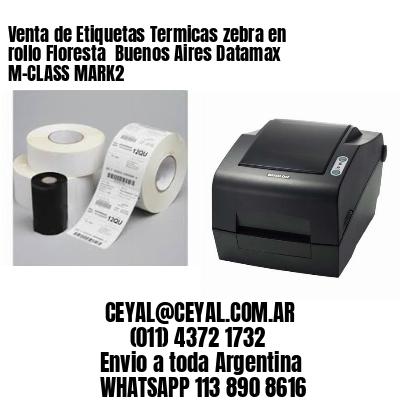 Venta de Etiquetas Termicas zebra en rollo Floresta  Buenos Aires Datamax M-CLASS MARK2