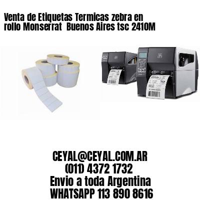 Venta de Etiquetas Termicas zebra en rollo Monserrat  Buenos Aires tsc 2410M