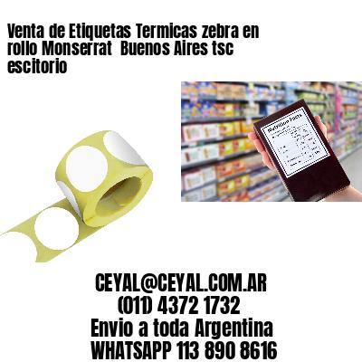 Venta de Etiquetas Termicas zebra en rollo Monserrat  Buenos Aires tsc escitorio