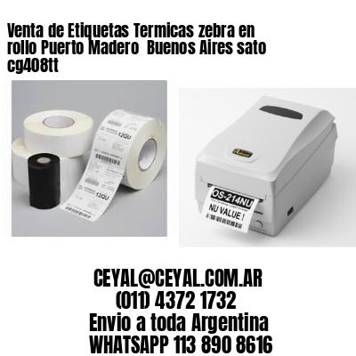 Venta de Etiquetas Termicas zebra en rollo Puerto Madero  Buenos Aires sato cg408tt