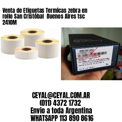 Venta de Etiquetas Termicas zebra en rollo San Cristóbal  Buenos Aires tsc 2410M