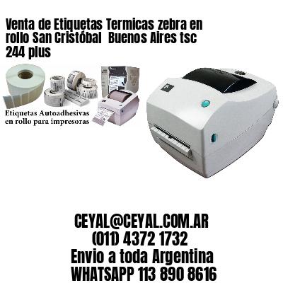 Venta de Etiquetas Termicas zebra en rollo San Cristóbal  Buenos Aires tsc 244 plus