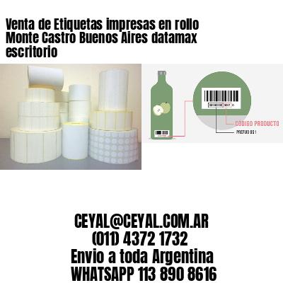 Venta de Etiquetas impresas en rollo Monte Castro Buenos Aires datamax escritorio