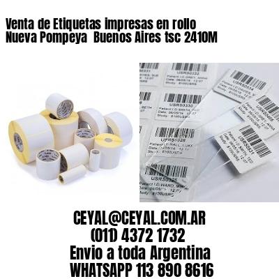 Venta de Etiquetas impresas en rollo Nueva Pompeya  Buenos Aires tsc 2410M