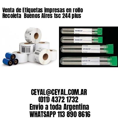 Venta de Etiquetas impresas en rollo Recoleta  Buenos Aires tsc 244 plus