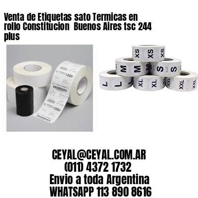 Venta de Etiquetas sato Termicas en rollo Constitucion  Buenos Aires tsc 244 plus