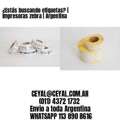 ¿Estás buscando etiquetas?   impresoras zebra   Argentina