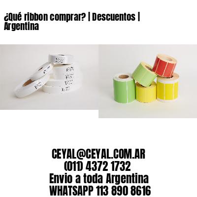 ¿Qué ribbon comprar?   Descuentos   Argentina