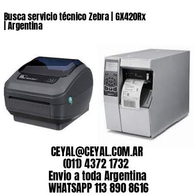 Busca servicio técnico Zebra   GX420Rx   Argentina