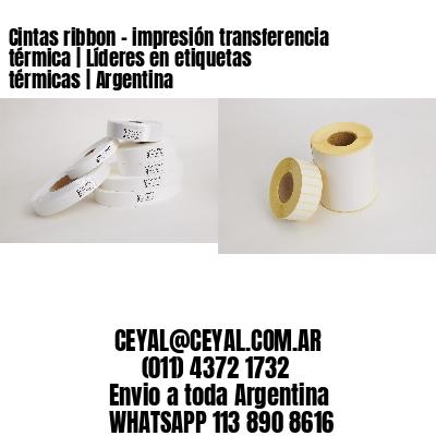 Cintas ribbon - impresión transferencia térmica   Líderes en etiquetas térmicas   Argentina