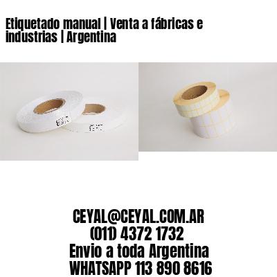 Etiquetado manual   Venta a fábricas e industrias   Argentina