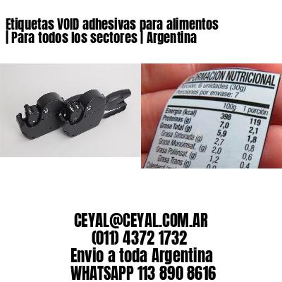 Etiquetas VOID adhesivas para alimentos   Para todos los sectores   Argentina