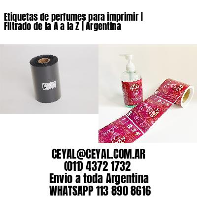 Etiquetas de perfumes para imprimir | Filtrado de la A a la Z | Argentina