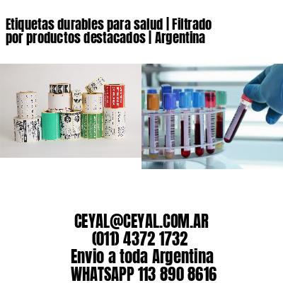 Etiquetas durables para salud   Filtrado por productos destacados   Argentina