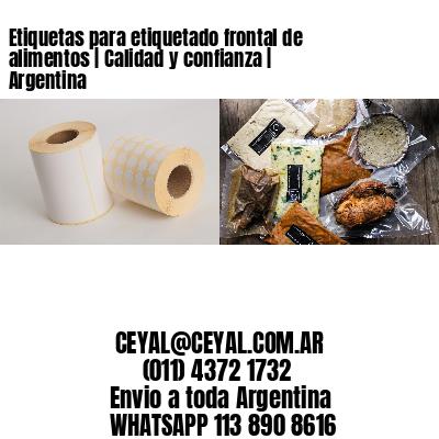 Etiquetas para etiquetado frontal de alimentos   Calidad y confianza   Argentina