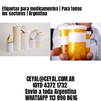 Etiquetas para medicamentos   Para todos los sectores   Argentina