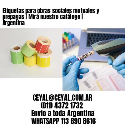 Etiquetas para obras sociales mutuales y prepagas | Mirá nuestro catálogo | Argentina