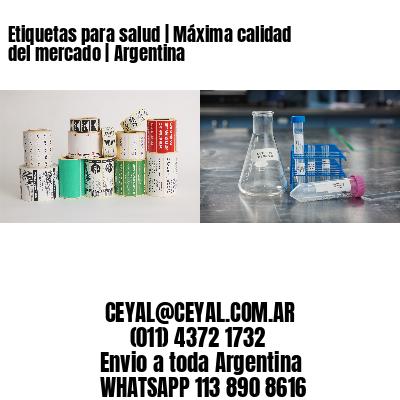 Etiquetas para salud   Máxima calidad del mercado   Argentina