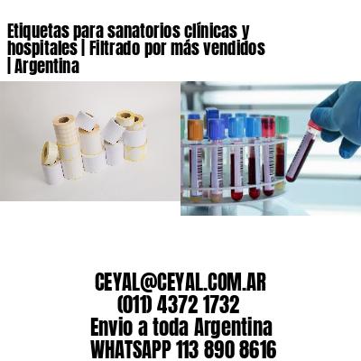 Etiquetas para sanatorios clínicas y hospitales   Filtrado por más vendidos   Argentina