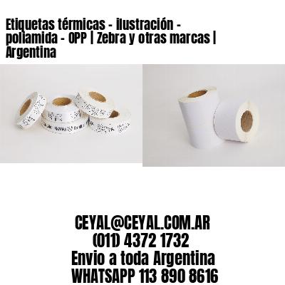 Etiquetas térmicas - ilustración - poliamida - OPP   Zebra y otras marcas   Argentina