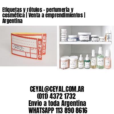 Etiquetas y rótulos - perfumería y cosmética   Venta a emprendimientos   Argentina