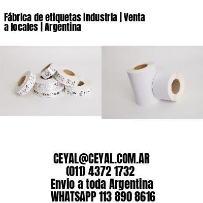 Fábrica de etiquetas industria   Venta a locales   Argentina