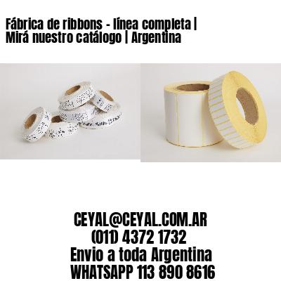 Fábrica de ribbons - línea completa   Mirá nuestro catálogo   Argentina
