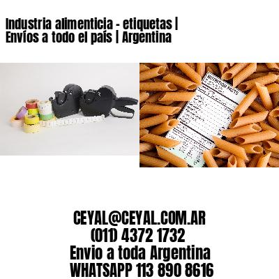 Industria alimenticia - etiquetas   Envíos a todo el país   Argentina