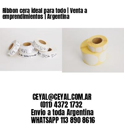 Ribbon cera ideal para todo   Venta a emprendimientos   Argentina