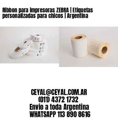 Ribbon para impresoras ZEBRA | Etiquetas personalizadas para chicos | Argentina