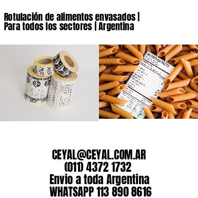 Rotulación de alimentos envasados   Para todos los sectores   Argentina