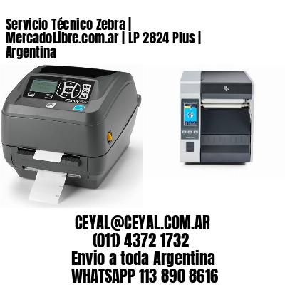 Servicio Técnico Zebra | MercadoLibre.com.ar | LP 2824 Plus | Argentina