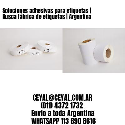 Soluciones adhesivas para etiquetas   Busca fábrica de etiquetas   Argentina