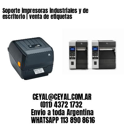 Soporte impresoras industriales y de escritorio | venta de etiquetas
