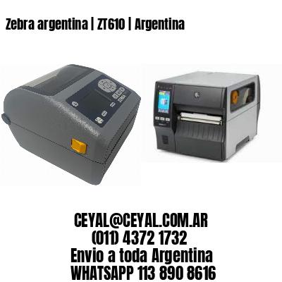 Zebra argentina   ZT610   Argentina